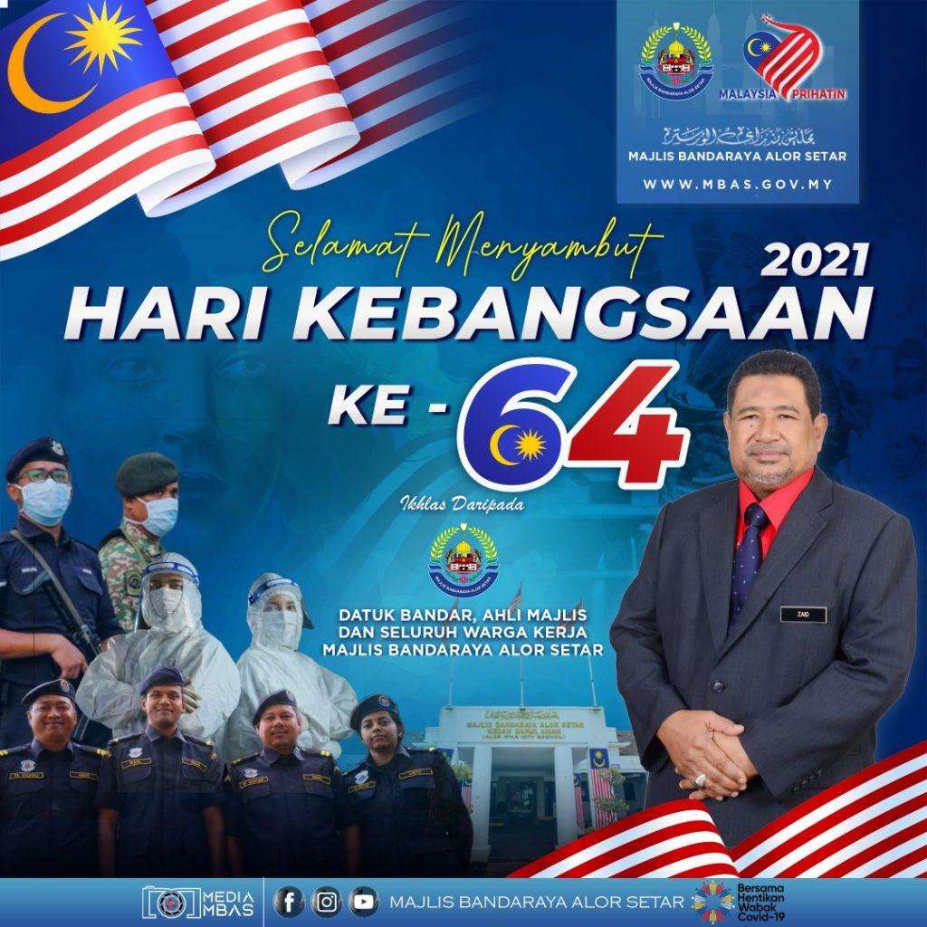 Selamat Menyambut Hari Kebangsaan Yang Ke-64 & Hari Malaysia 2021